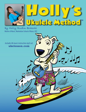 Holly's Ukulele Method™ Front Cover